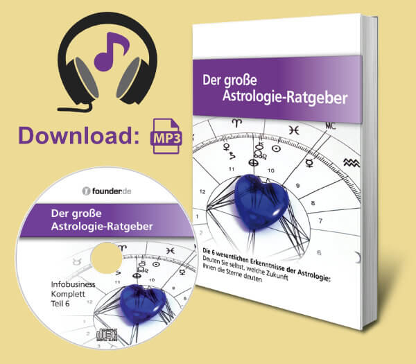 Der grosse Astrologie Ratgeber | Buch + Hörbuch MP3